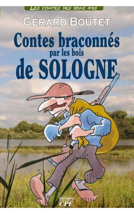 Contes braconnés par les bois de Sologne