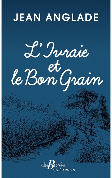 L'Ivraie et le Bon Grain