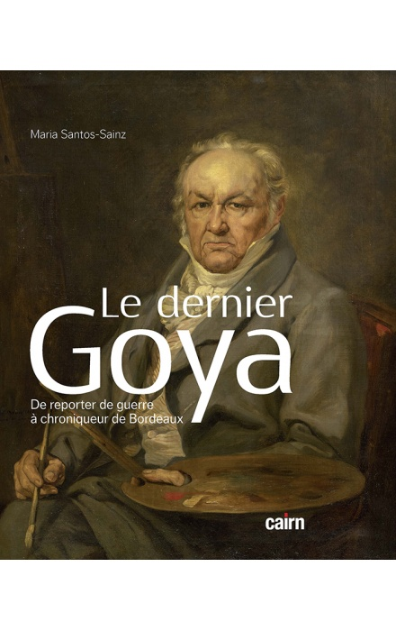 Le Dernier Goya