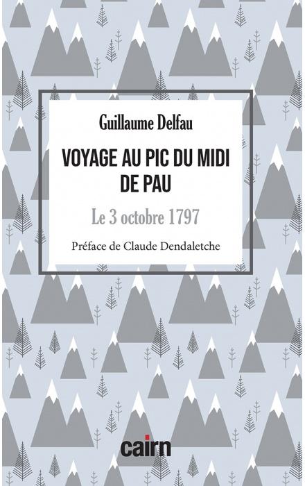 Voyage au Pic du Midi de Pau
