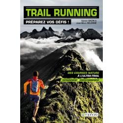 Trail Running - Préparez vos défis