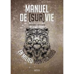 Manuel de (sur)vie en milieu montagnard