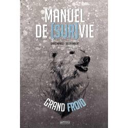 Manuel de (sur)vie en grand froid