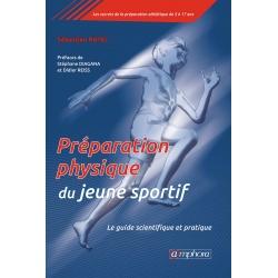 Préparation physique pour le jeune sportif - Le guide scientifique et pratique