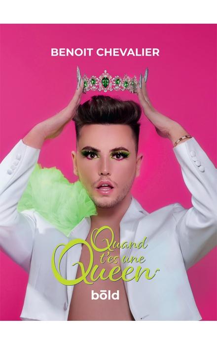 Quand t'es une queen