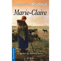 Marie-Claire - suivi de L'atelier de Marie-Claire
