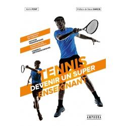 Tennis, devenez un super enseignant