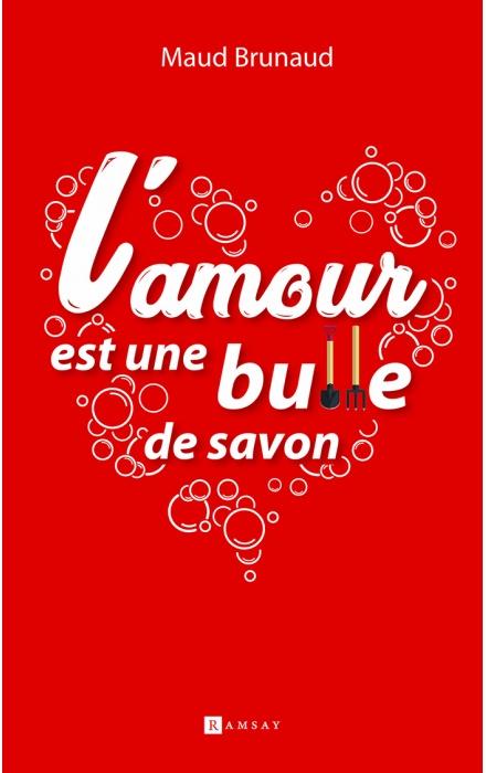 L'Amour est une bulle de savon