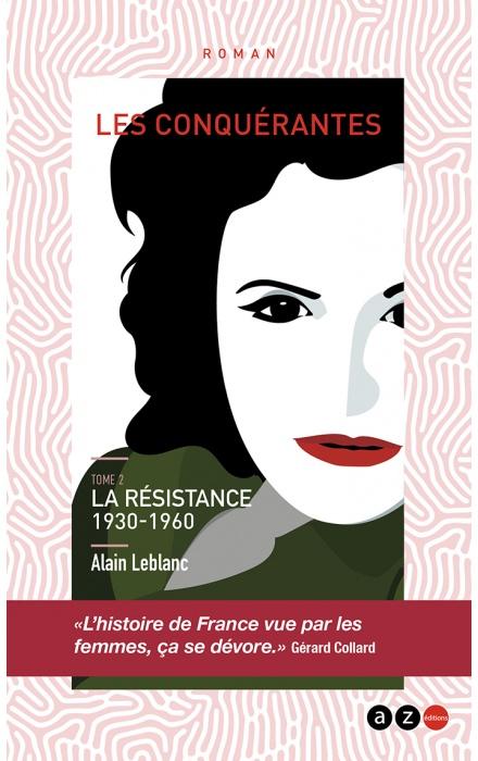 Les Conquérantes tome 2 : la résistance