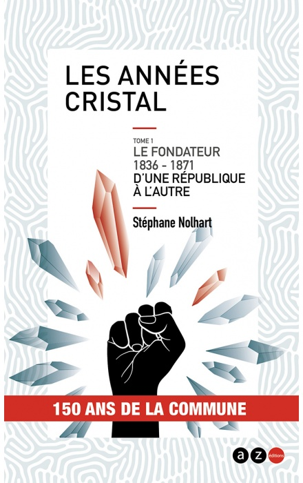 Les Années cristal Tome 1 : Le fondateur