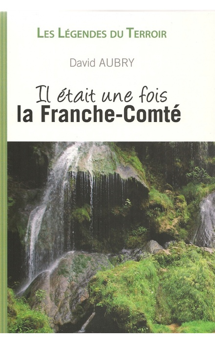 Il était une fois la Franche-Comté