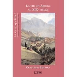 La vie en Ariège au XIXe siècle
