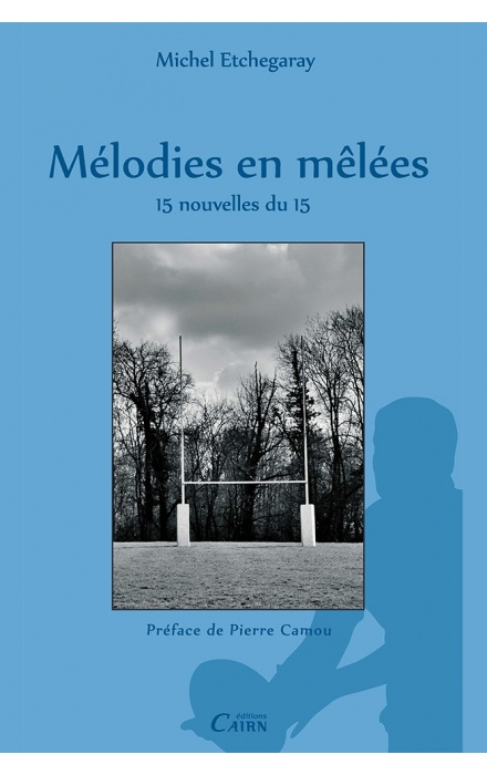 Mélodies en mêlées