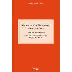 Voyages de Monsieur de Malesherbes dans le Sud-ouest