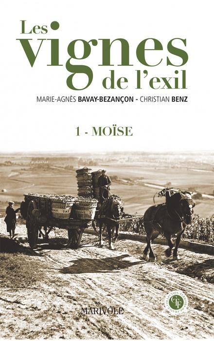 Les Vignes de l'exil - Tome I : Moïse