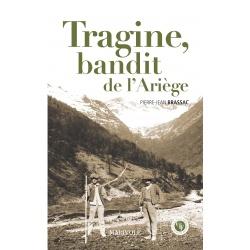 Tragine, bandit de l'Ariège