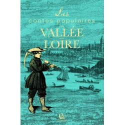 Les Contes populaires de la Vallée de la Loire