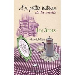 Les petites histoires de la vieille : Alpes