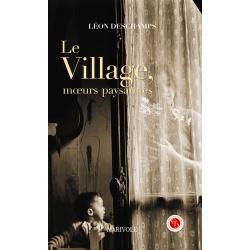Le Village, mœurs paysannes