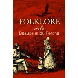 Folklore de la Beauce et du Perche