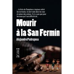 Mourir a la San Fermín