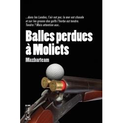 Balles perdues à Moliets