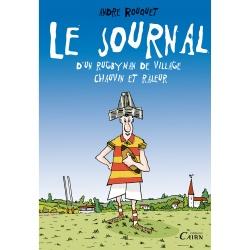 Le journal d'un rugbyman de village chauvin et râleur