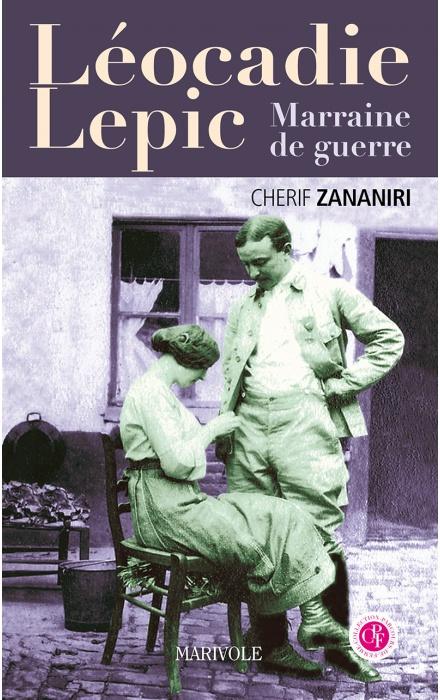 Léocadie Lepic, marraine de guerre