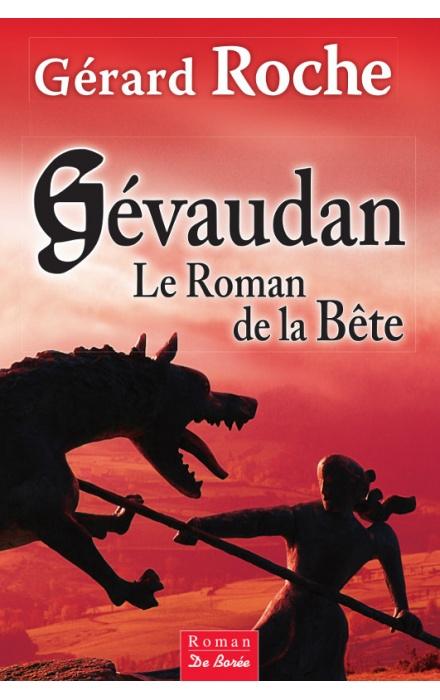 Gévaudan, le roman de la bête